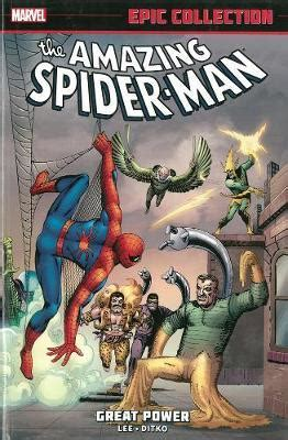 amazing spider man epic collection 1302907050 amazing spider man epic collection great power stan lee 9780785188346