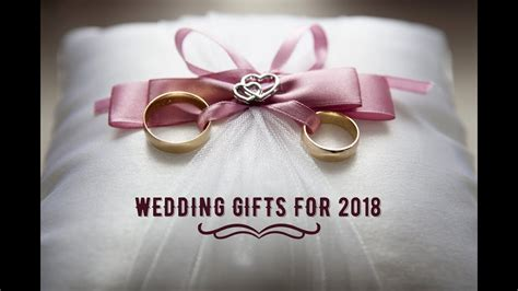 Top 10 Wedding Gift Ideas   2018   YouTube