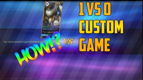 Costum Mobile Legends Mob26 mobile legends how to play a 1 vs 0 custom