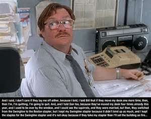 Office Space C Mcginley Office Space Quote Milton Tv