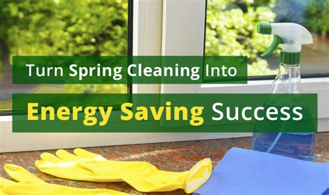 spring house cleaners spring cleaning to energy saving success in 5 easy ways