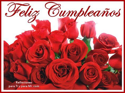 imagenes de cumpleaños de rosas buenos deseos para ti y para m 205 feliz cumplea 241 os ramo