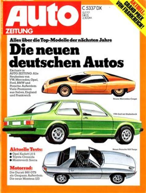 Motorrad News Zeitschrift Erscheinungsdatum by Auto Zeitung Nr 15 1977 Zwischengas