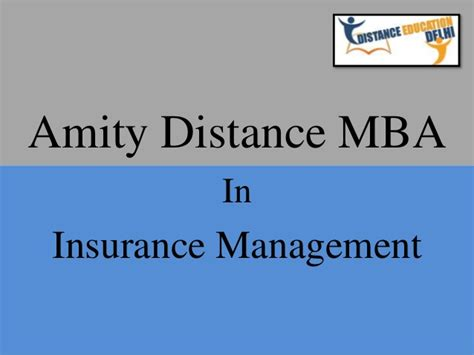 Amity Distance Mba by Amity Distance Mba In Insurance Management