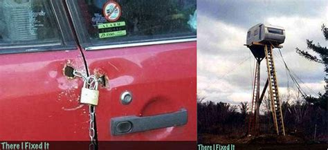 there i fixed it there i fixed it gallery of dangerous hilarious hacks