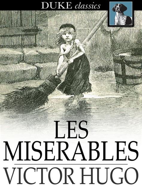 les miserables everymans library 1857152395 les mis 233 rables toronto public library overdrive