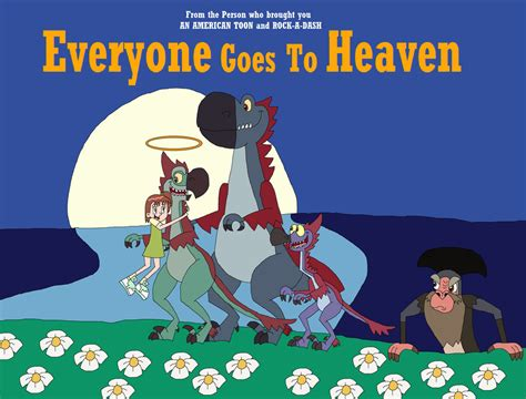 Goes To The Again by Everyone Goes To Heaven Poster By Hunterxcolleen On Deviantart