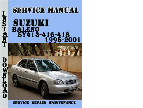manual repair autos 1995 suzuki esteem engine control suzuki baleno sy413 416 418 1995 2001 service repair manual down