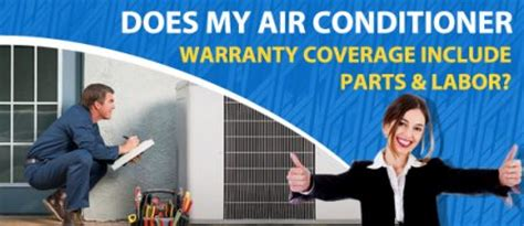 day and night air conditioner warranty does my air conditioner warranty coverage include parts