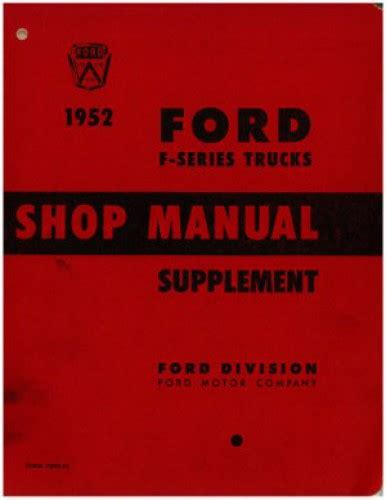 ford f series repair manual used 1952 ford f series truck shop manual supplement