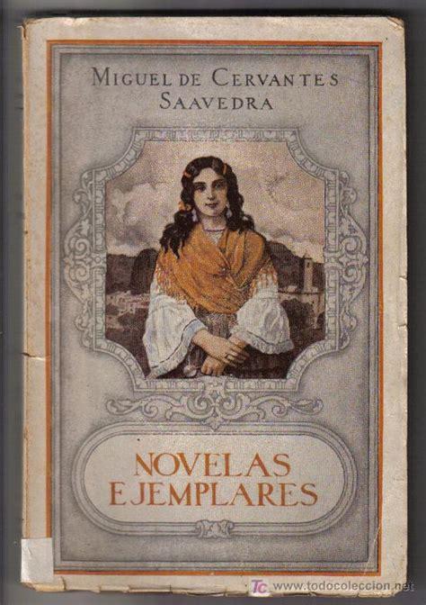 libro novelas ejemplares 1 novelas dos novelas ejemplares la gitanilla y el amante liberal cervantes el ba 250 l de los libros