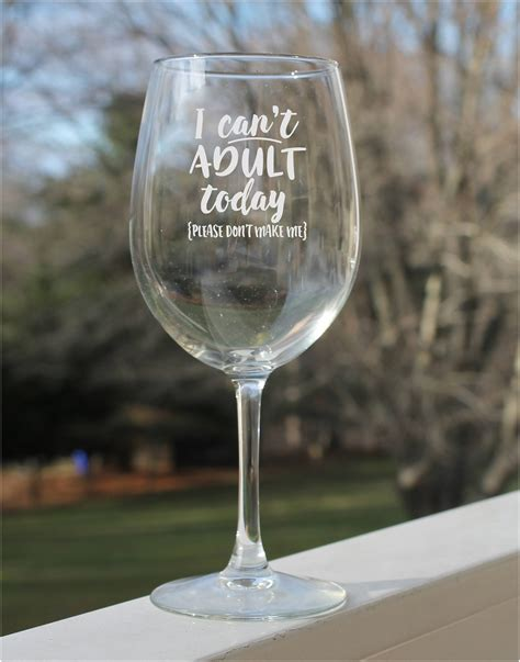 funny wine glasses etched wine glasses wine glass  sayings wine glass gift   oz