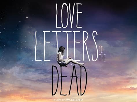 Letters To The Dead Book Review Letters To The Dead By Dellaira