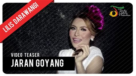 jaran goyang resa lapindo youtube lilis darawangi jaran goyang video teaser youtube