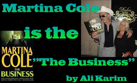 The Bussines Martina Cole martina cole is the business