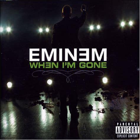 eminem when i m gone lyrics when i m gone eminem tune connect