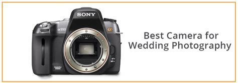 Best Camera for Wedding Photography