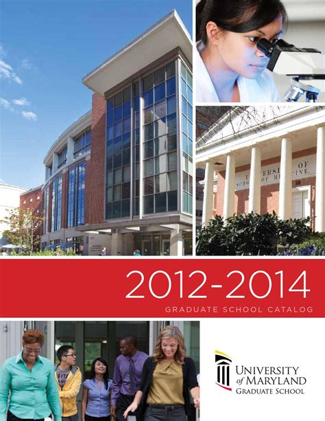 Of Maryland Baltimore Mba by Graduate School Catalog 2012 2014 By Of