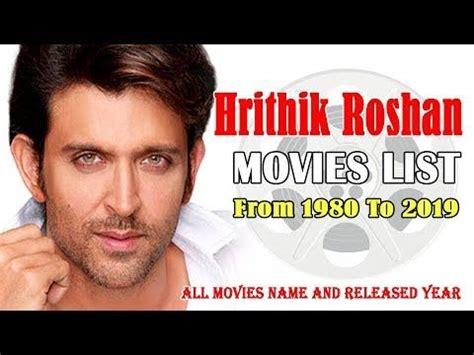hrithik roshan movies 2019 hrithik roshan movies list 1980 2019 bollywood news