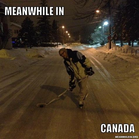 Canada Snow Meme - quot meanwhile in quot funny meme pictures meanwhile in