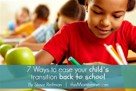 7 Ways To Ease Back by 7 Ways To Ease Your Child S Transition Back To School By