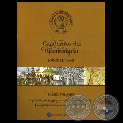 camino al bicentenario cuadernos del bicentenario camino al bicentenario cuadernos del bicentenario