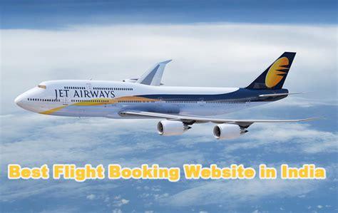 best flight ticket website top 10 flight booking website in india best flight