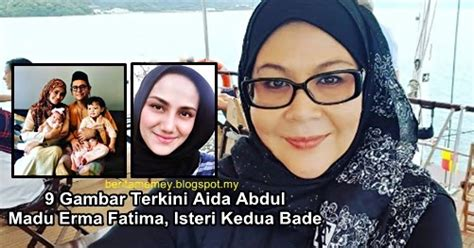 Vs Hj Aida Terkini 9 gambar terkini aida abdul madu erma fatima isteri kedua bade berita memey