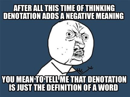 Meaning Of The Word Meme - meme creator after all this time of thinking denotation