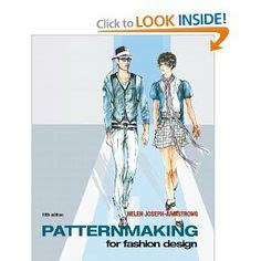 patternmaking for fashion design helen joseph armstrong fashion books on pinterest tailoring techniques make