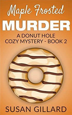 cold clay a shady hollow mystery books donut cozy mystery series by susan gillard