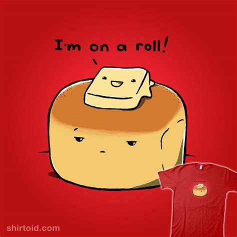 On A by I M On A Roll Shirtoid