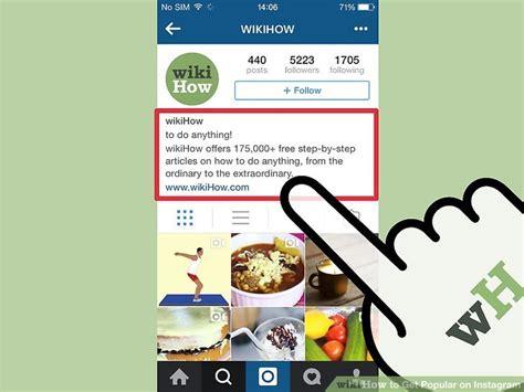 bio instagram paling bagus 4 ways to get popular on instagram wikihow