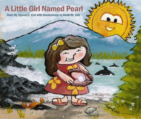 a little girl named pearl by jaymie c lint children blurb books uk