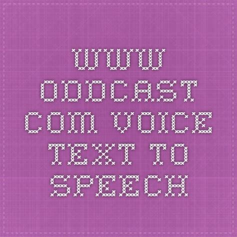 best text to speech oddcast text to voice