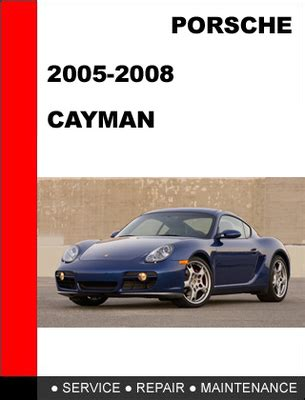 service repair manual free download 2008 porsche 911 security system service manual 2008 porsche cayman service manual download 2008 porsche cayman s 3 4 manual