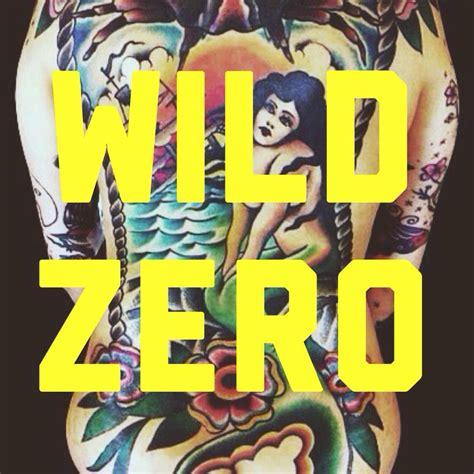 wild zero tattoo high home