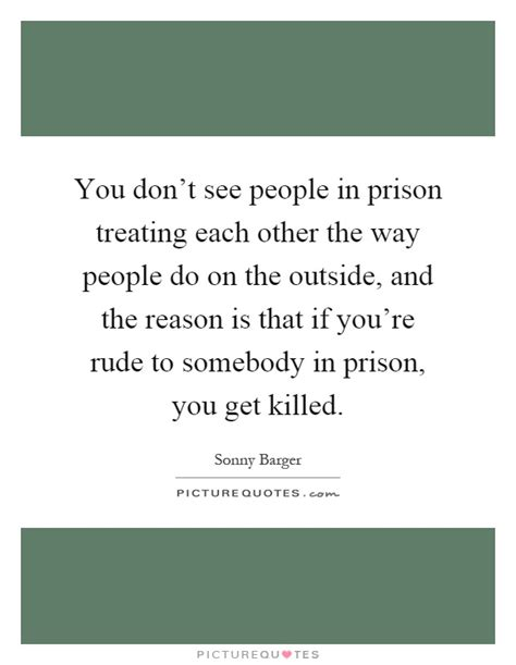 doing our time on the outside one prison family of 2 5 million books sonny barger quotes the best quotes reviews