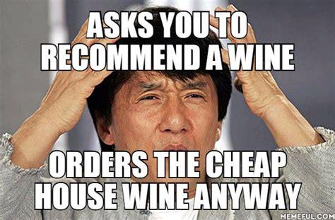 wine memes     drunk  laughter