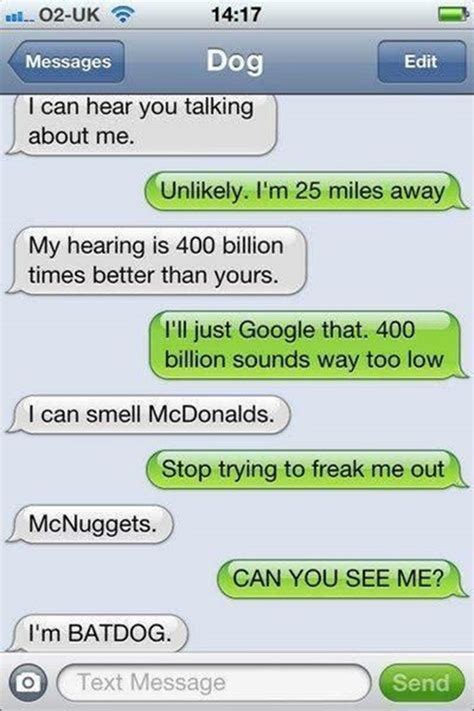Funny Texts - the 35 funniest text messages from dogs i couldn t help