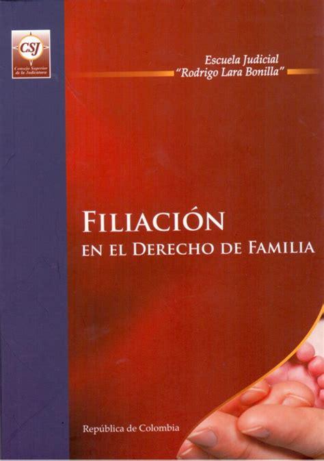 Ia Judicial Search Filiacion En El Derecho De Familia Colombia