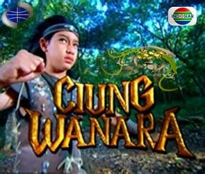 film kolosal indosiar quot ciung wanara quot sinetron kolosal anak yang diangkat dari
