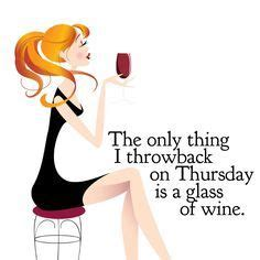 throwback thursday byob craft quot 1000 ideas about wine sayings on wine sayings wine quotes and wine funnies