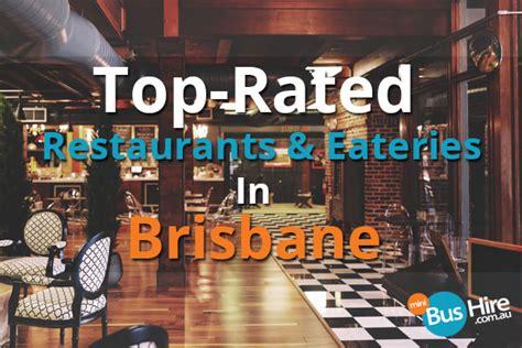 best restaurants brisbane top restaurants eateries in brisbane minibus