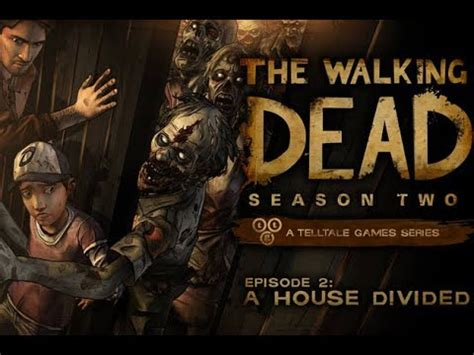 a house divided movie the walking dead season 2 episode 2 a house divided full movie youtube