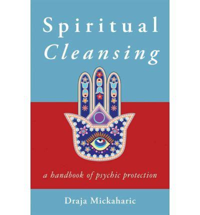 How To Do A Spiritual Detox by Spiritual Cleansing Draja Mickaharic 9781578635207