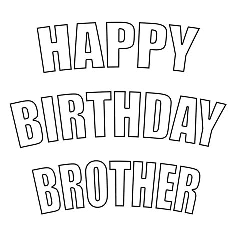 happy birthday brother coloring pages happy birthday coloring pages getcoloringpages com