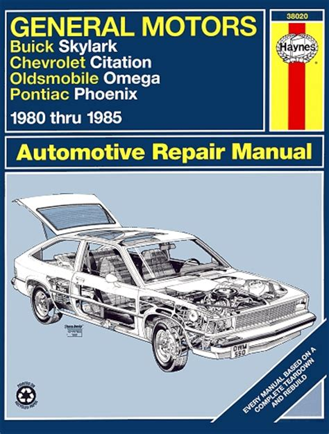 skylark citation omega phoenix repair manual 1980 1985 haynes