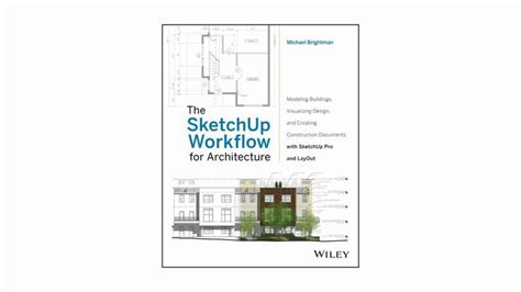 the sketchup workflow for architecture pdf 28 best sketchup images on layouts