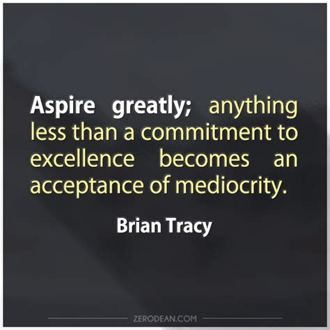excellence quotes excellence quotes excellence sayings excellence